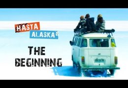 Hasta Alaska – Episode 1, Season 1 – Chile, Argentina, Boliva