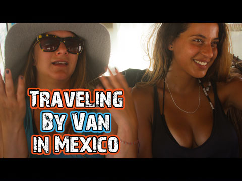 traveling by van in mexico