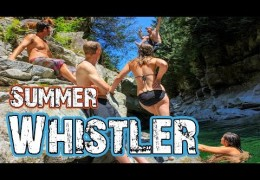 WHISTLER Summer Fun – Explore Canada – Travel Vlog