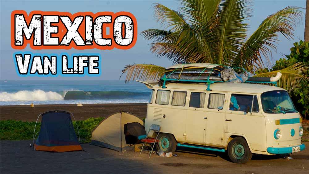 Van Life Mexico - Hasta Alaska - S03E16