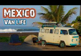 Van Life Mexico – Hasta Alaska – S03E16