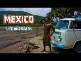 Hasta Alaska – Life & Death,  Mexico – S03E17