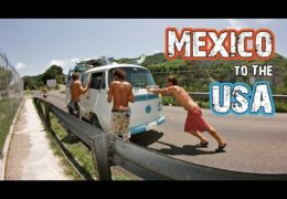 Overlanding Mexico to USA – Crossing the Desert – Hasta Alaska – S03E19