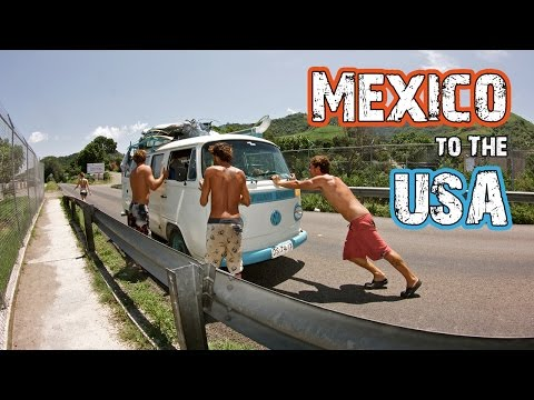 Mexico to USA - Hasta Alaska