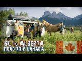 BC to Alberta Road Trip – Hasta Alaska – S04E12