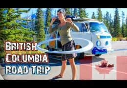 British Columbia Road Trip – Hasta Alaska – S04E11