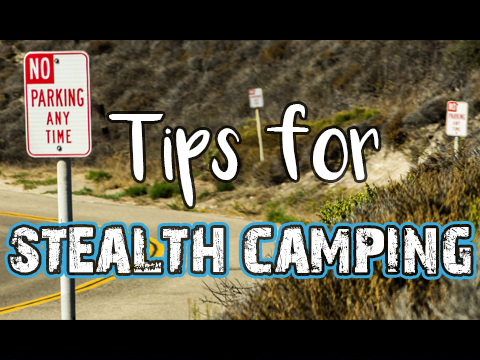 Stealth Camping 10 Tips