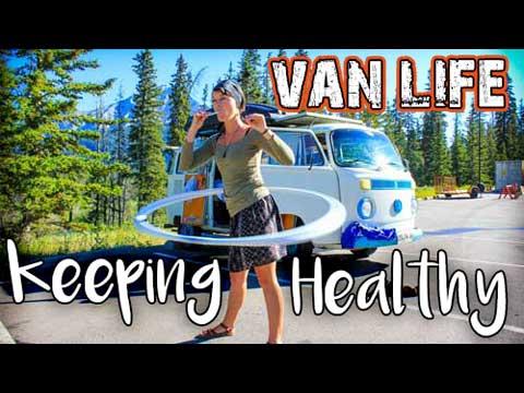 Van Life Keeping Healthy