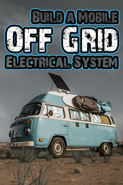 How-to-build-a-Van-Life-Electrical-System